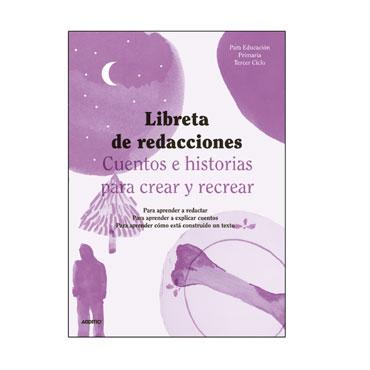 Libreta Redacción 3er. Ciclo Primaria Additio R112